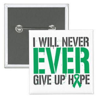 Liver Disease I Will Never Ever Give Up Hope 2 Inch Square Button