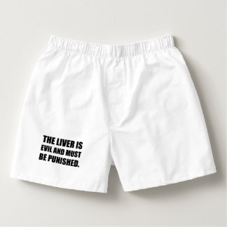 Liver Evil Must Be Punished Boxers