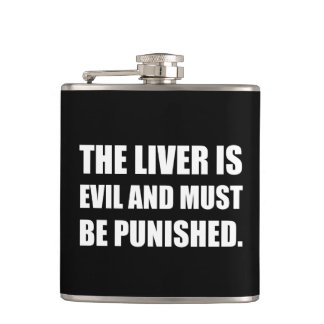 Liver Evil Must Be Punished Hip Flask