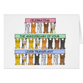 Liver transplant anniversary congratulations. card