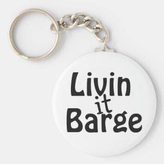 Livin it Barge Basic Round Button Keychain