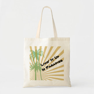 Livin' It Up In Paradise Tote Bag