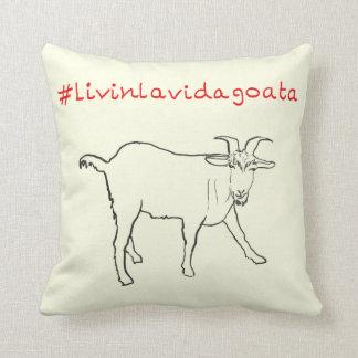 Livin La Vida Goata Funny Slogan Goat Drawing Art Throw Pillow