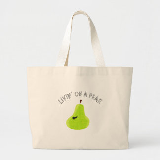 Livin On A Pear Large Tote Bag