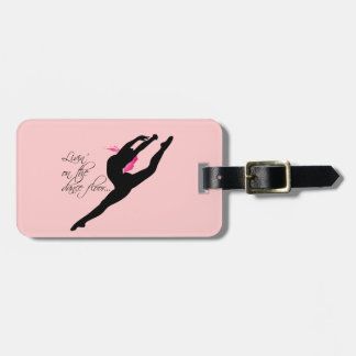 Livin on the Dance Floor Pink Dancer Luggage Tag