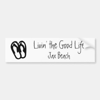 Livin' the Good Life, Jax Beach Bumper Sticker