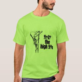 Livin' the High Life Tshirt