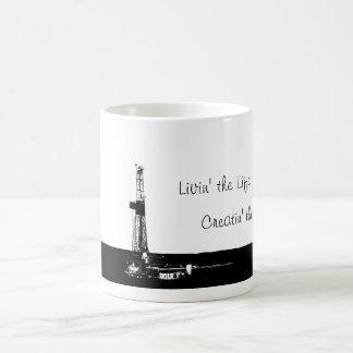"""Livin' the Life"" Drilling Rig Mug"