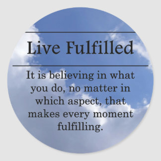 Living a fulfilled life sticker