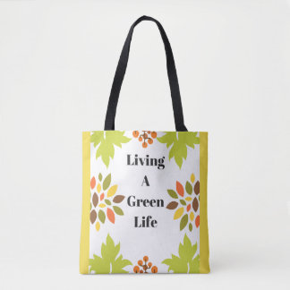 Living a green Life Tote