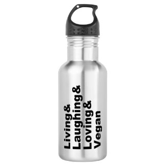 Living and Laughing and Loving and Vegan (blk) 532 Ml Water Bottle