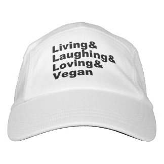 Living and Laughing and Loving and Vegan (blk) Hat