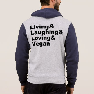 Living and Laughing and Loving and Vegan (blk) Hoodie