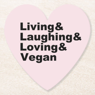 Living and Laughing and Loving and Vegan (blk) Paper Coaster