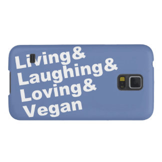 Living and Laughing and Loving and Vegan (wht) Case For Galaxy S5
