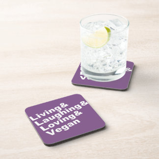 Living and Laughing and Loving and Vegan (wht) Coaster