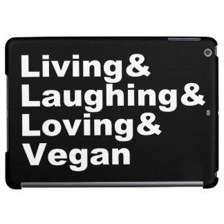 Living and Laughing and Loving and Vegan (wht) Cover For iPad Air
