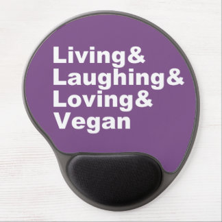 Living and Laughing and Loving and Vegan (wht) Gel Mouse Pad