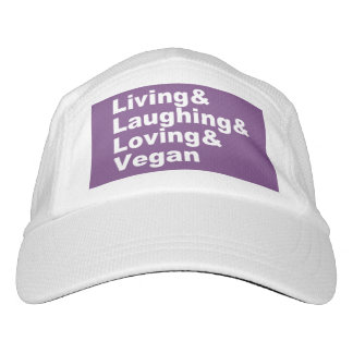 Living and Laughing and Loving and Vegan (wht) Hat