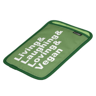 Living and Laughing and Loving and Vegan (wht) iPad Mini Sleeve