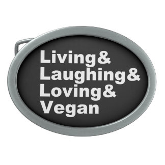Living and Laughing and Loving and Vegan (wht) Oval Belt Buckles