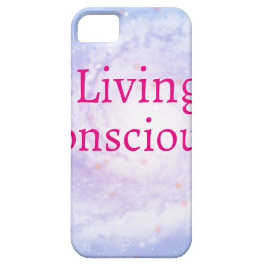 Living Consciously iPhone 5 Cover