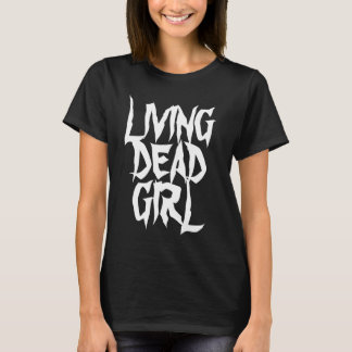 Living dead girl goth shirt