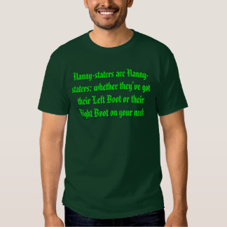 Living in a Nanny-state Tee Shirt