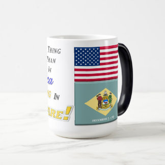 Living In Delaware! 15 oz Morphing Mug