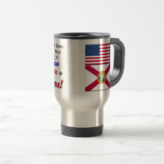 Living In Florida! 15 oz Travel/Commuter Mug