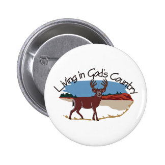 Living in Gods Country 2 Inch Round Button