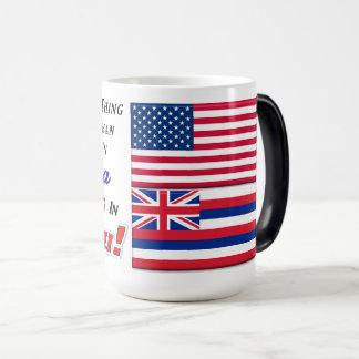 Living In Hawaii! 15 oz Morphing Mug