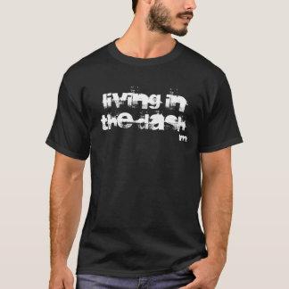 Living in the Dash Black T-shirt