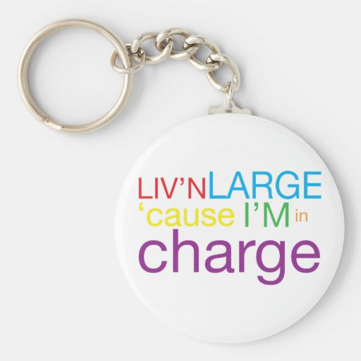 Living Large Key Chains
