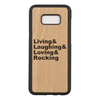 Living&Laughing&Loving&ROCKING (blk) Carved Samsung Galaxy S8+ Case