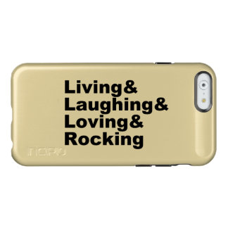 Living&Laughing&Loving&ROCKING (blk) Incipio Feather® Shine iPhone 6 Case