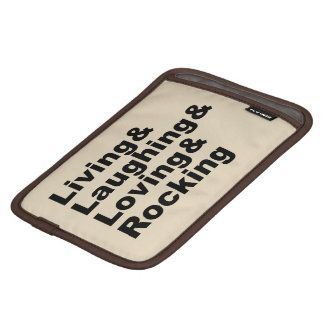 Living&Laughing&Loving&ROCKING (blk) iPad Mini Sleeve