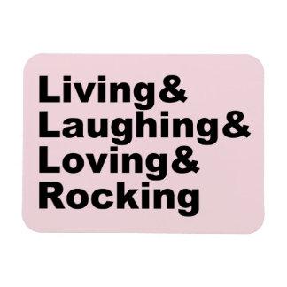 Living&Laughing&Loving&ROCKING (blk) Magnet