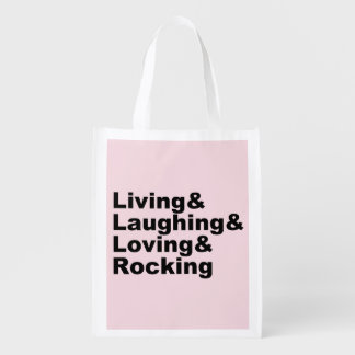 Living&Laughing&Loving&ROCKING (blk) Reusable Grocery Bag