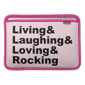 Living&Laughing&Loving&ROCKING (blk) Sleeve For MacBook Air