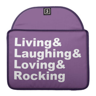 Living&Laughing&Loving&ROCKING (wht) Sleeve For MacBook Pro