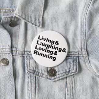 Living&Laughing&Loving&RUNNING (blk) 3 Inch Round Button