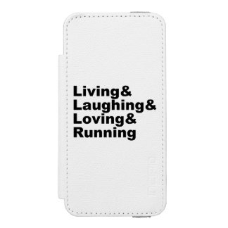 Living&Laughing&Loving&RUNNING (blk) Incipio Watson™ iPhone 5 Wallet Case