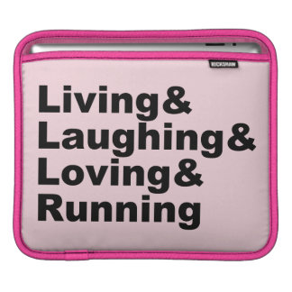Living&Laughing&Loving&RUNNING (blk) iPad Sleeve