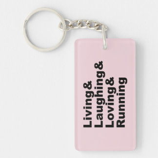 Living&Laughing&Loving&RUNNING (blk) Keychain