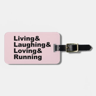 Living&Laughing&Loving&RUNNING (blk) Luggage Tag