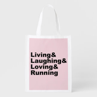 Living&Laughing&Loving&RUNNING (blk) Reusable Grocery Bag