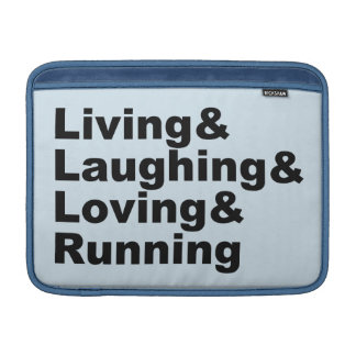Living&Laughing&Loving&RUNNING (blk) Sleeve For MacBook Air