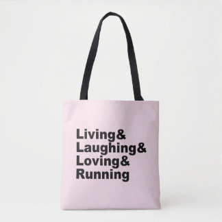 Living&Laughing&Loving&RUNNING (blk) Tote Bag