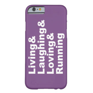 Living&Laughing&Loving&RUNNING (wht) Barely There iPhone 6 Case